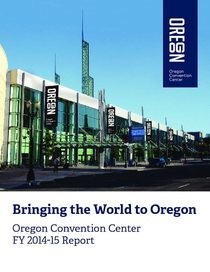 2014-15 Oregon Convention Center Annual Report