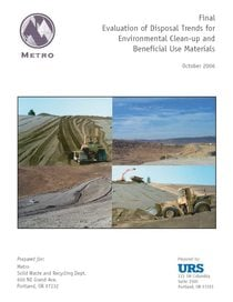 Evaluation of Disposal Trends for Environmental Clean-up and Beneficial Use Materials 2006