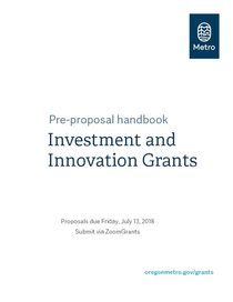Investment and Innovation Grants Pre-Proposal Handbook