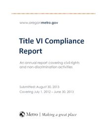 Metro's Title VI Compliance Report for fiscal year ending June 30, 2013