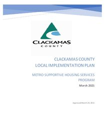 Clackamas County local implementation plan - supportive housing services