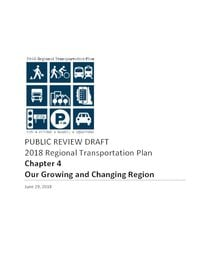 2018 RTP ch.4: Our growing and changing region