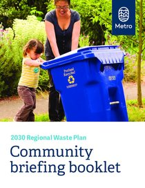 Briefing Book - 2030 Regional Waste Plan