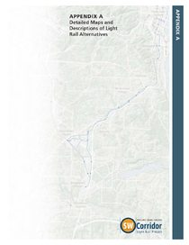 Appendix A - Detailed Maps and Descriptions of Light Rail Alternatives