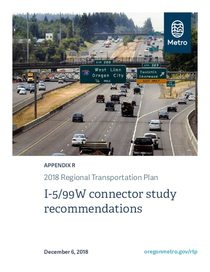 Appendix R - I-5/99W connector study recommendations