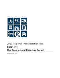 2018 RTP ch. 4: Our growing and changing region