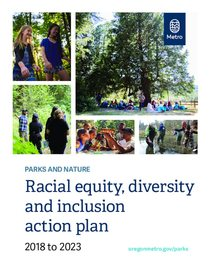 Parks and Nature racial equity, diversity and inclusion action plan