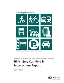 High injury corridors and intersections report