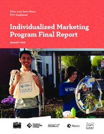 Drive Less Save More: PCC Southeast Individualized Marketing Program Final Report, August 2015