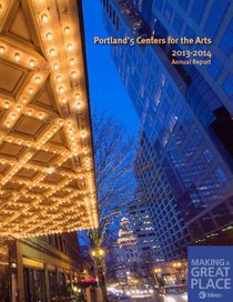 2013–14 Portland'5 Centers for the Arts annual report
