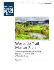 Westside Trail master plan | Metro