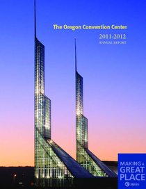 2011–12 Oregon Convention Center annual report