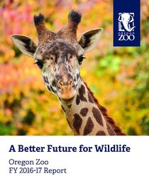 2016-17 Oregon Zoo Annual Report