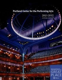 2011–12 Portland Center for Performing Arts annual report