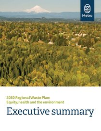 Executive Summary: 2030 Regional Waste Plan