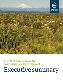Executive summary: Draft 2030 Regional Waste Plan