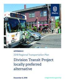 Appendix O - Division Transit Project locally preferred alternative