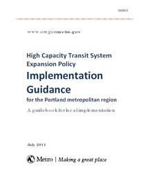 High capacity transit system expansion policy