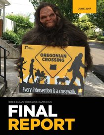 Oregonian Crossing Campaign, Final Report