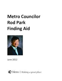 Councilor Rod Park Finding Aid