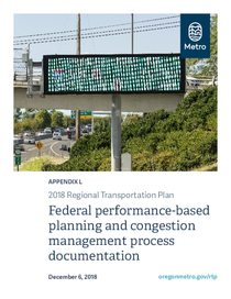 Appendix L - Federal performance-based planning and congestion management process documentation