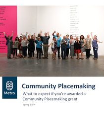 What to expect if you're awarded a Community Placemaking grant