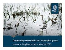 Presentation slides for 2021 community stewardship and restoration grants workshop
