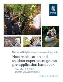 Nature education and outdoor experiences grant pre-application handbook