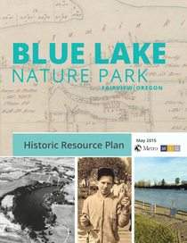 A history of Blue Lake Regional Park