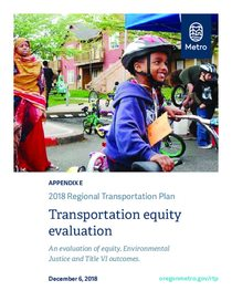 Appendix E - Transportation equity evaluation