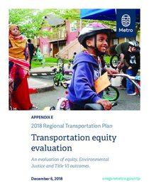 Appendix E - Transportation equity evaluation