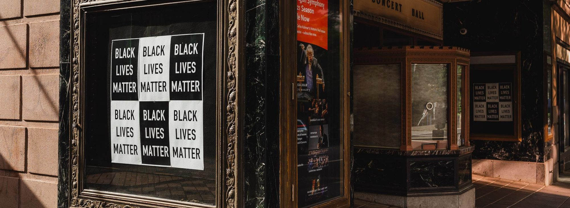 Black Lives Matter posters at the Arlene Schnitzer Concert Hall